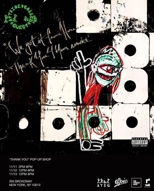 """unnamed 74 - A Tribe Called Quest """"Thank You"""" Pop-Up Shop in NYC @ATCQ @QtipTheAbstract @JarobiWhite @AliShaheed #Phifedawg"""