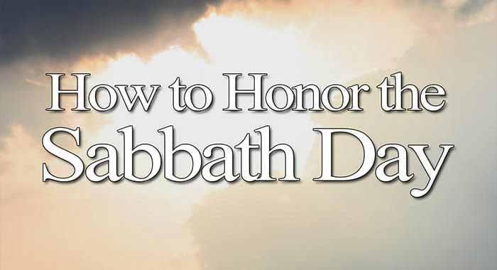 the sabbath day; the sabbath rest; is sabbath sunday; is sabbath saturday; should we rest on sunday