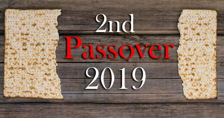 2nd Passover 2019 - Yahweh's Restoration Ministry