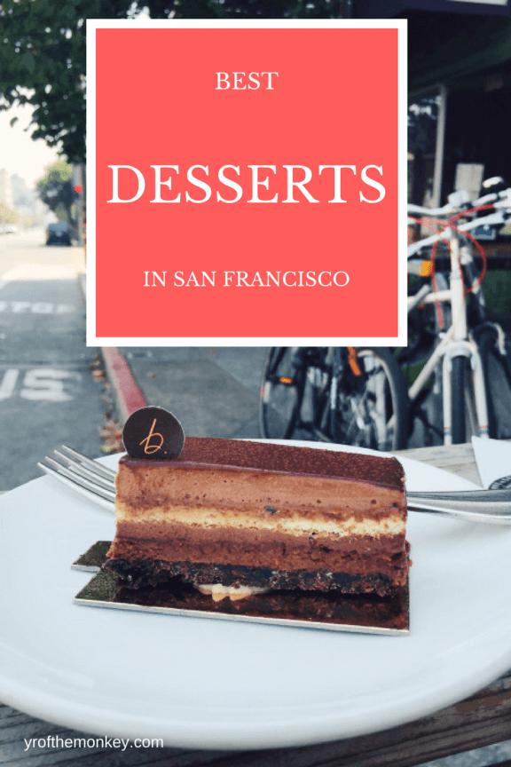 San Francisco desserts SF food California bakeries pastry
