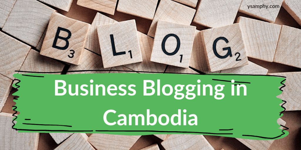 Cambodian business blogging