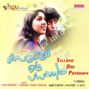 Sillunu Oru Payanam Songs Free Download