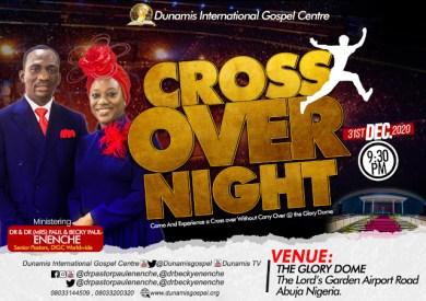 Dunamis Crossover Night 2020-2021 Service