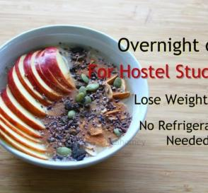 Lose Weight Fast In 1 Week Overnight Oats For Hostel StudentsBachelors Weight Loss Meal Plan