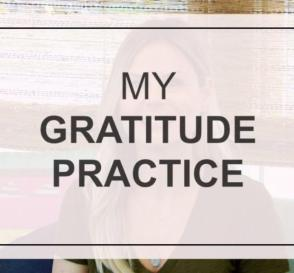 My Gratitude Practice Healthy Living Tips