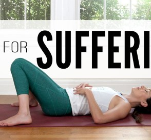 Yoga For Suffering Yoga With Adriene