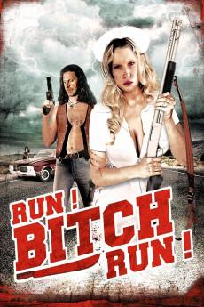 Run! Bitch Run! (2009)