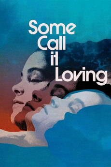 Some Call It Loving (1973)
