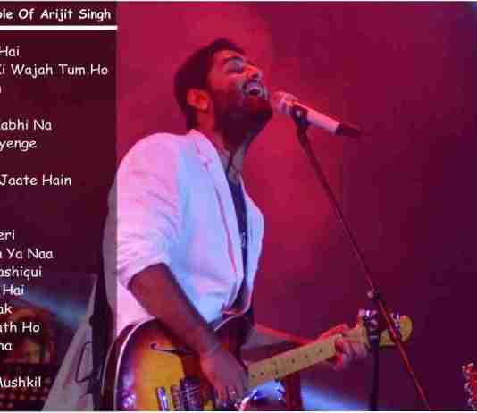 Best Songs of Arijit Singh