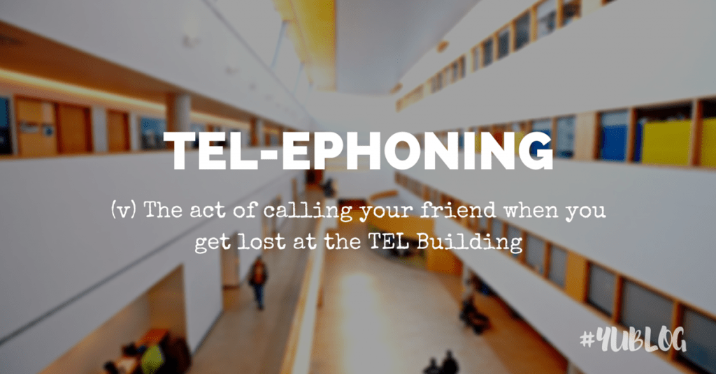 Image of TEL building showing multiple floors. Superimposed by text: tel-ephoning: the act of calling your friend when you get lost at the TEL building.