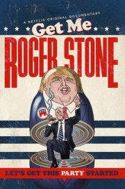Get Me Roger Stone documentary cover image.