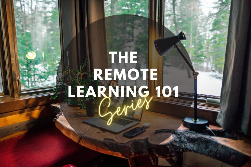 remote learning 101 series
