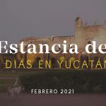 Estancia de Siete Días: Febrero 2021