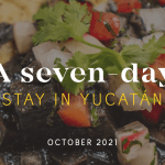 A Seven Day Stay: October 2021