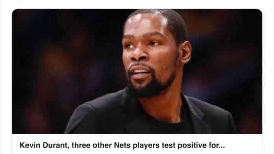 Kevin Durant - Brooklyn Nets Test Positive for Coronavirus