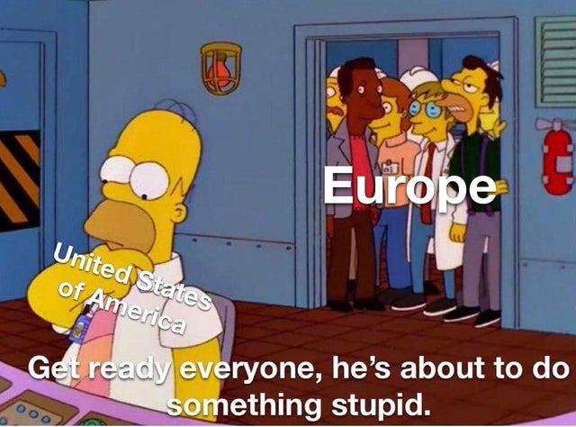Europe be like