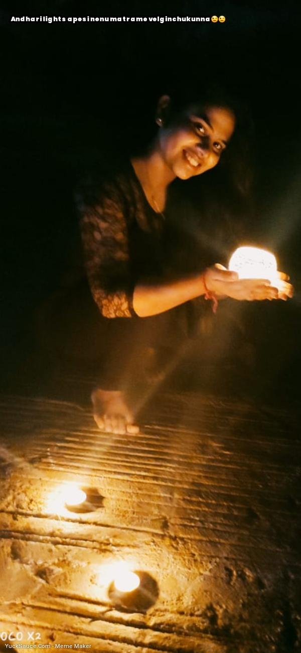 Andhari lights apesi nenu matrame velginchukunna😉😉