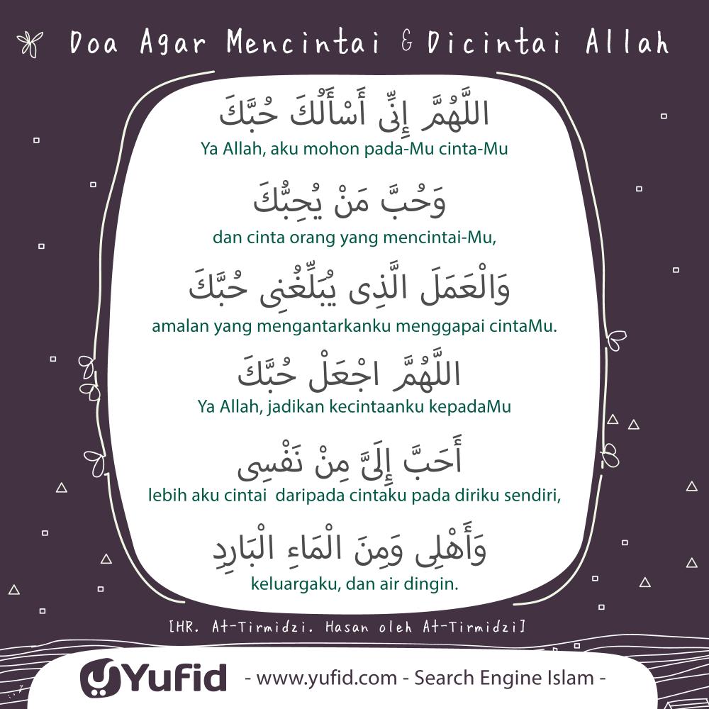 Ensiklopedia Islam Doa Agar Mencintai Dicintai Allah