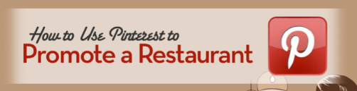 Infographic: How to Market Your Restaurant with Pinterest