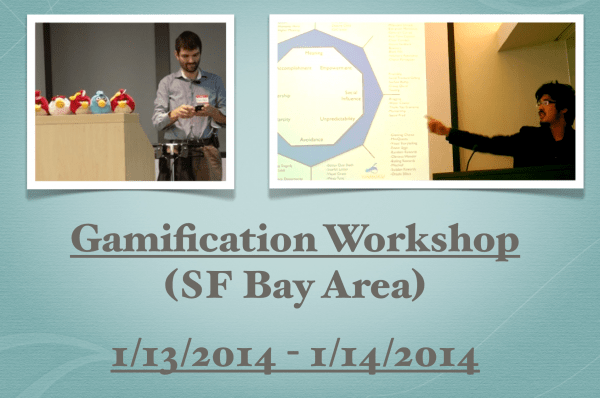 Gamification Workshop SF Bay Area