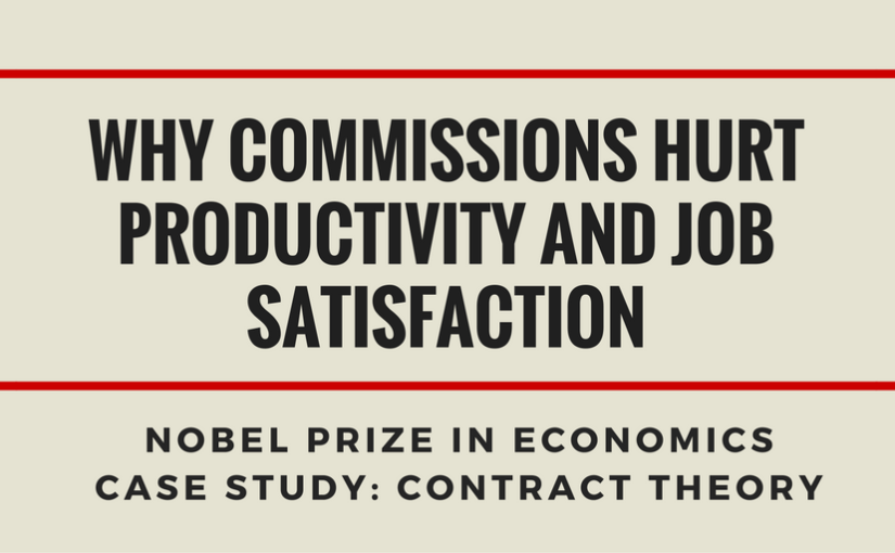 Why Commissions Hurt Productivity and Job Satisfaction