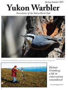 Yukon Warbler, newsletter of Yukon Bird Club. Spring-summer 2015.