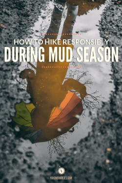 How to Hike Responsibly During Mud Season Pin 2