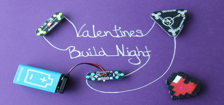 Valentines Day Crafts & Circuit Scribe