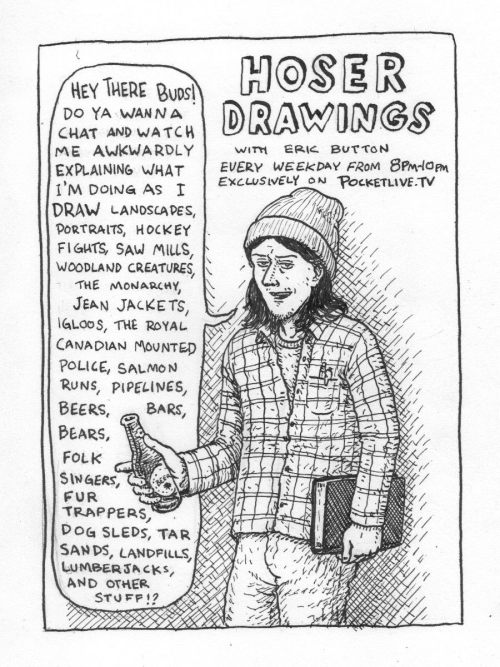 Hoser Drawings with Eric Button