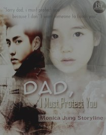 Request ti Monica Jung - Dad, I Must Protect You