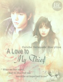 Request to Caizhe Zhef - A Love To My Thief