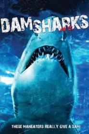 Dam Sharks! (2016)