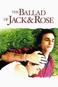 ขอให้โลกนี้มีเพียงเรา The Ballad of Jack and Rose (2005)