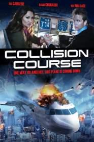 มหาประลัยชนโลก Collision Course (2012)