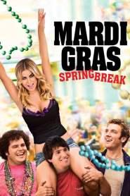 มาร์ดิ กราส สามโจ๋ซ่าส์ปาร์ตี้สะบึม Mardi Gras: Spring Break (2011)