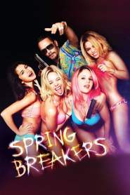 กิน เที่ยว เปรี้ยว ปล้น Spring Breakers (2013)