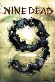 9 ตาย…ต้องไม่ตาย Nine Dead (2010)