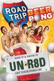 เทปสบึมส์ 2 ต้องเอาคืนก่อนถึงมือเธอ Road Trip: Beer Pong (2009)