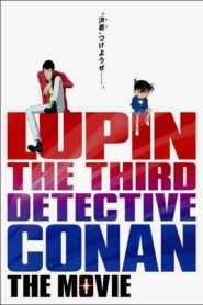 ลูแปงที่ 3 ปะทะ ยอดนักสืบจิ๋วโคนัน Lupin the Third vs. Detective Conan: The Movie (2013)