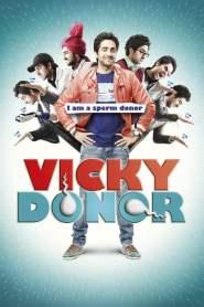 ผู้ชายขายน้ำ…. ฮัดช้าาาา Vicky Donor (2012)