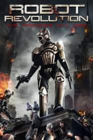 วิกฤตินรกจักรกลปฏิวัติ Robot Revolution (2015)