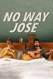 ขาร็อค ขอรักอีกครั้ง No Way Jose (2015)