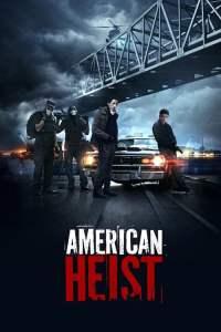 โคตรคนปล้นระห่ำเมือง American Heist (2014)