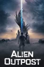 สงครามมฤตยูต่างโลก Alien Outpost (2014)