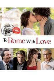 รักกระจาย ใจกลางโรม To Rome with Love (2012)