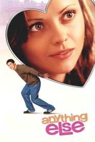 อั้นแอ้ม ไม่อั้นรัก Anything Else (2003)