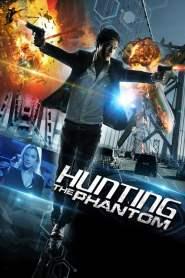 ล่านรกโปรแกรมมหากาฬ Hunting the Phantom (2014)