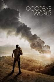 หายนะวันลาโลก Goodbye World (2013)