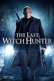 เพชรฆาตแม่มด The Last Witch Hunter (2015)