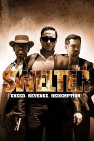 ปล้น ฉะ นรก Swelter (2014)